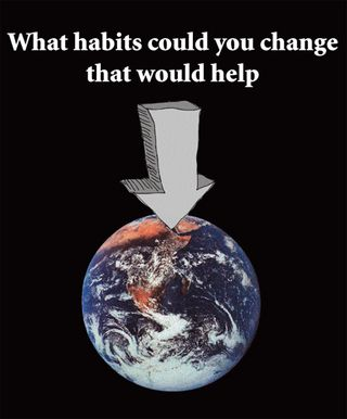 What habits would change the world